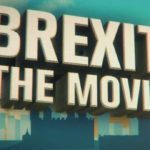 Brexit – The Movie